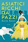 Asiatici Ricchi da Pazzi (Italian Edi...