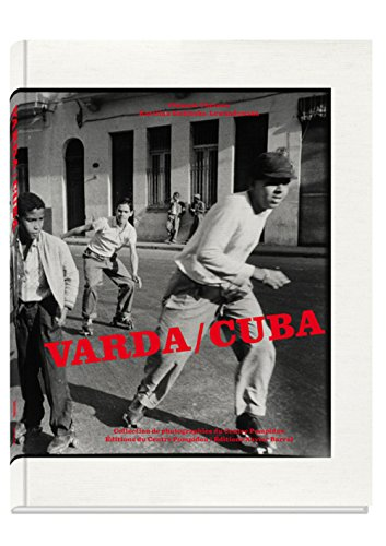 Agnes Varda: Cuba par From Editions Xavier Barral