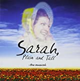 Sarah, Plain and Tall ~ the musical by Various Artists (2005-04-12)