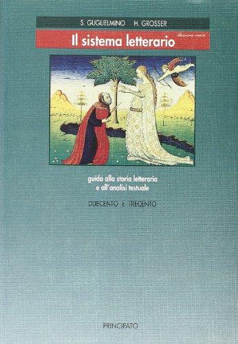Il sistema letterario. Tomo A-B. Ediz. verde. Per le Scuole superiori: 1