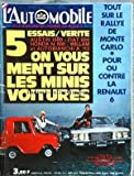 AUTOMOBILE (L') [No 297] du 01/02/1971 - 5 essais verite - austin 1000 - fiat 500 - honda n 600 - william et autobianchi a 112 tout sur le rallye de monte-carlo pour ou contre la renault 6 la buick riviera...
