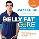[BELLY FAT CURE] by (Author)Cruise, Jorge on Mar-13-10