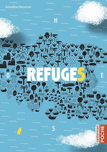 Refuges par Annelise Heurtier