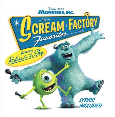 Monsters, Inc. Scream Factory Favorites by Riders in the Sky (2002-08-27)