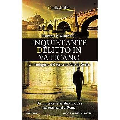 Inquietante Delitto In Vaticano (Enewton Narrativa)