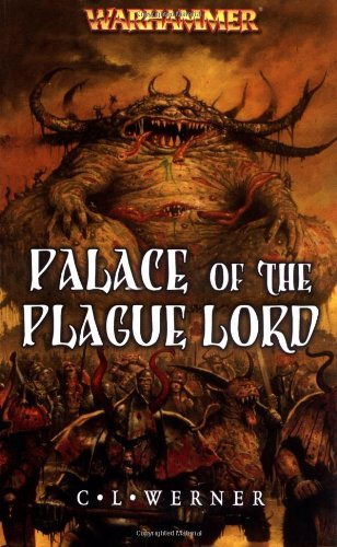 Palace of the Plague Lord (Warhammer) by C. L. Werner (30-Jul-2007) Mass Market Paperback