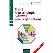 Traite de psychologie du travail et des organisations - 2ème édition (Psychologie sociale)