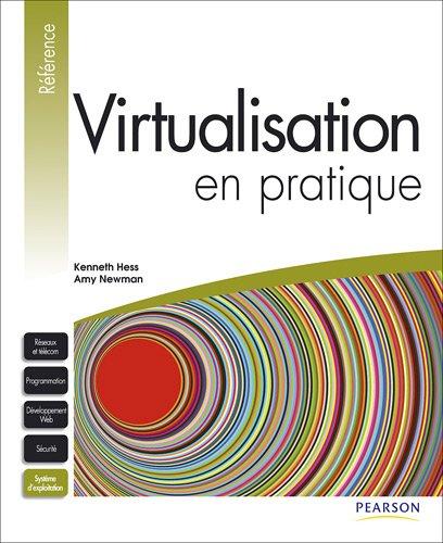 Virtualisation en pratique par Kenneth Hess