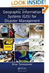 Geographic Information Systems (GIS)...
