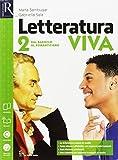 Letteratura viva. Opnebook-Extrakit. Per le Scuole superiori. Con e-book. Con espansione online: 2