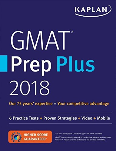 GMAT Prep Plus 2018: Practice Tests + Proven Strategies + Online + Video + Mobile
