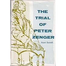 The trial of Peter Zenger,