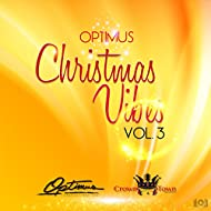Optimus Christmas Vibes, Vol. 3
