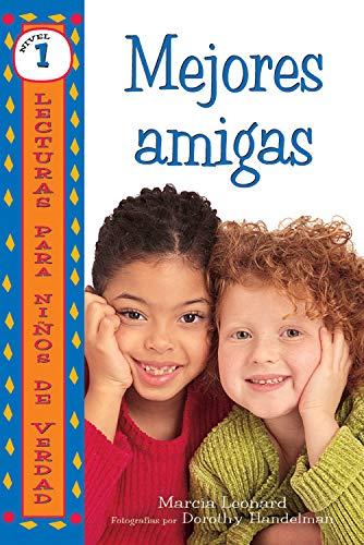 Mejores amigas (Best Friends) (Lecturas para niños de verdad - Nivel 1 (Real Kids Readers - Level 1)) (Spanish Edition)
