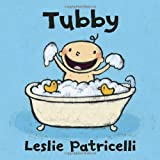 Tubby (Leslie Patricelli board books) by Leslie Patricelli (2010-09-14)
