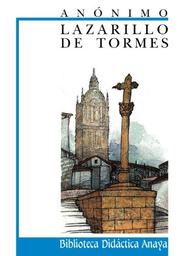 Lazarillo de Tormes (Clásicos - Biblioteca Didáctica Anaya)