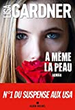 A même la peau (A.M.THRIL.POLAR) - Format Kindle - 9782226432926 - 15,99 €