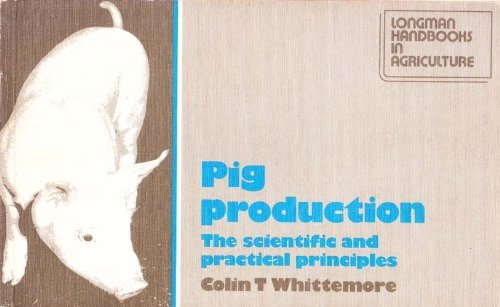 Pig Production: The Scientific and Practical Principles (LHA)