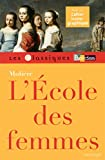 Classiques Bordas • Molière • L'École des femmes