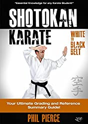 Shotokan Karate: Your Ultimate Grading and Training Summary Guide (White to Black Belt - JKF, KUGB Etc) (English Edition)