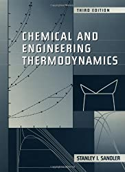 Chemical and Engineering Thermodynamics by Stanley I. Sandler (1998-08-28)