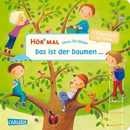Hör mal (Soundbuch): Verse für Kleine: Das ist der Daumen ... - ab 18 Monaten: und andere Fingerspiele mit Musik und Anleitungen
