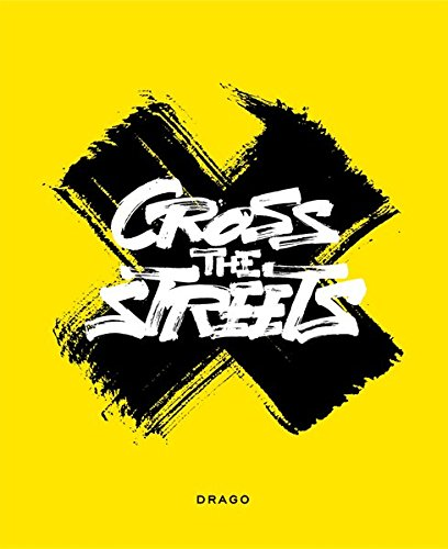 Cross the streets par Paulo Luca von Vacano