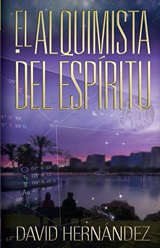 Hernandez, D: Alquimista del Espíritu