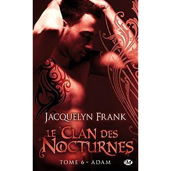 Le Clan des Nocturnes, Tome 6: Adam