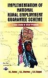 Implementation of National Rural Employment Guarantee Scheme: A Case Study of Uttar Pradesh, 2008