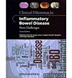 [(Clinical Dilemmas in Inflammatory Bowel Disease: New Challenges)] [Author: Peter Irving] published on (December, 2011)