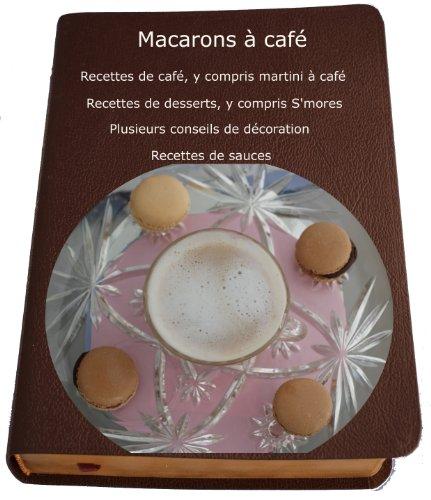 Martini de café et macarons