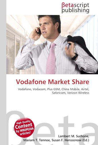 vodafone-market-share-vodafone-vodacom-plus-gsm-china-mobile-airtel-safaricom-verizon-wireless