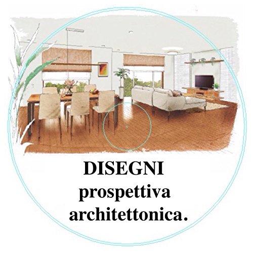 DISEGNI prospettiva architettonica.