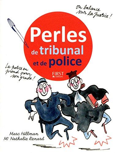 Perles de tribunal et de police par Nathalie RENARD