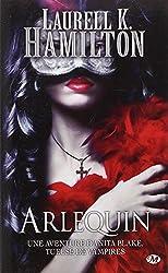 Anita Blake, Tome 15: Arlequin