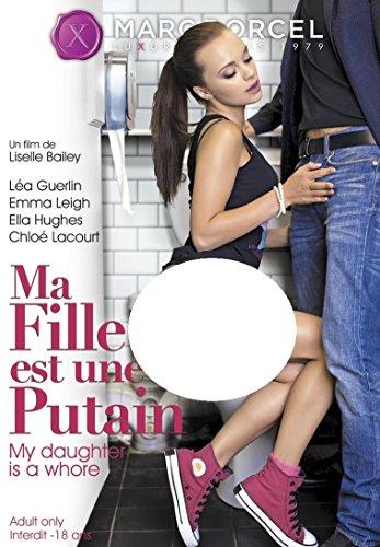 ma-fille-est-una-putain-my-daughter-is-a-whole-marc-dorcel-atv