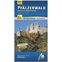 Pfälzerwald - Deutsche Weinstraße MM-Wandern: Wanderführer mit GPS-kartierten Wanderungen.