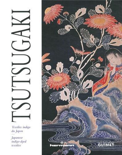 Tsutsugaki: Textiles indigo du Japon : exposition, Paris, Musée Guimet, du 10 juillet au 7 octobre 2013 par Musée Guimet
