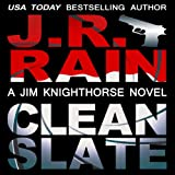 Clean Slate: Jim Knighthorse, Book 4