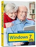 Windows 7 Leichter Einstieg für Senioren - Sehr verständlich