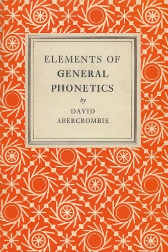 Elements of General Phonetics por David Abercrombie
