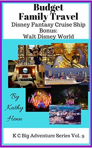 Budget Family Travel Disney Fantasy Cruise Ship Bonus Walt Disney