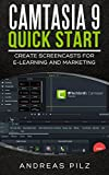 Camtasia 9 Quick Start - Create Screencasts for E-Learning and Marketing