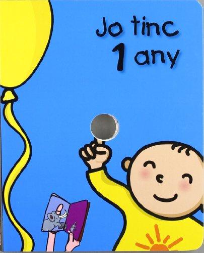 Jo tinc 1 any (El meu aniversari)