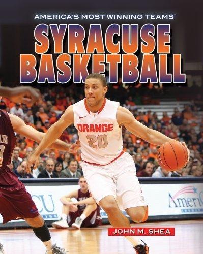 Syracuse Basketball (America's Most Winning Teams) by John Shea (2013-07-15)