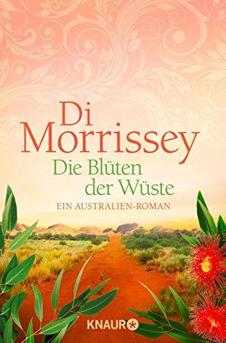 Buchseite und Rezensionen zu 'Die Blüten der Wüste: Ein Australien-Roman' von Di Morrissey