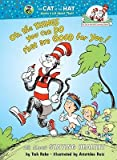 By Tish Rabe ; Aristides Ruiz ( Author ) [ Oh the Things You Can Do That Are Good for You! Cat in the Hat's Learning Library (Hardcover) By Jul-2001 Hardcover