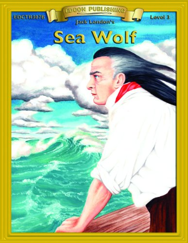 Sea Wolf (Bring the Classics to Life: Level 3)