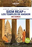 Siem Reap y los templos de Angkor De cerca 1 (Guías De cerca Lonely Planet)